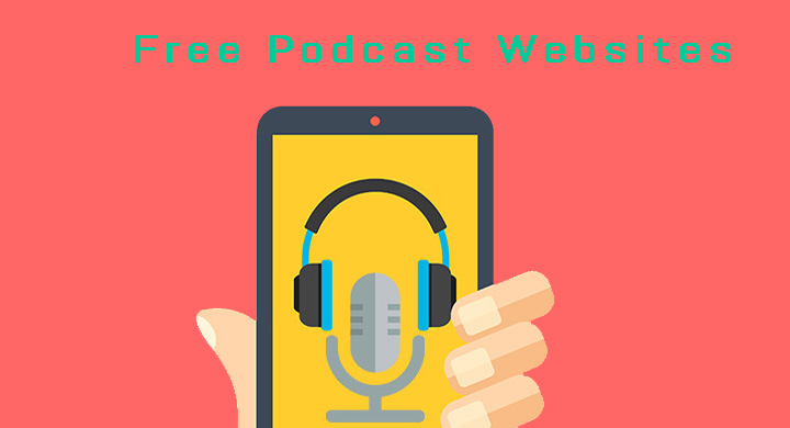 Best Free Podcast Websites to Listen